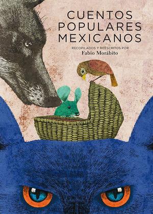 Cuentos populares mexicanos / 3 ed.