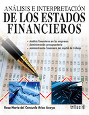 ANALISIS E INTERPRETACION DE LOS ESTADOS FINANCIEROS