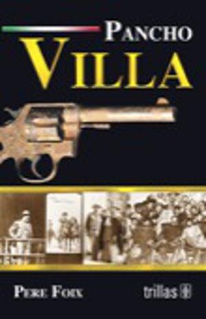 PANCHO VILLA / 11 ED.