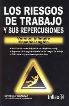RIESGOS DE TRABAJO Y SUS REPERCUSIONES, LOS