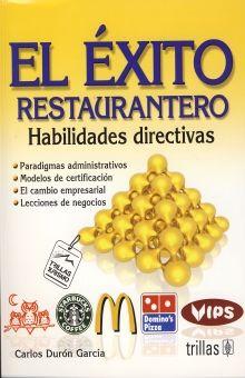 EXITO RESTAURANTERO, EL. HABILIDADES DIRECTIVAS