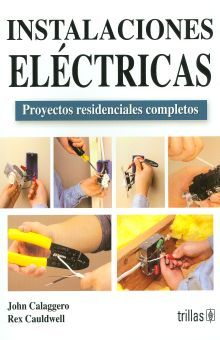 INSTALACIONES ELECTRICAS. PROYECTOS RESIDENCIALES COMPLETOS