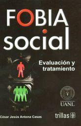 FOBIA SOCIAL. EVALUACION Y TRATAMIENTO