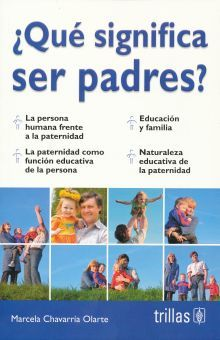 QUE SIGNIFICA SER PADRES