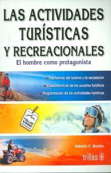 ACTIVIDADES TURISTICAS Y RECREACIONALES, LAS / 4 ED.