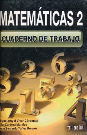 MATEMATICAS 2. CUADERNO DE TRABAJO SECUNDARIA