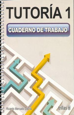 TUTORIA 1 CUADERNO DE TRABAJO. SECUNDARIA
