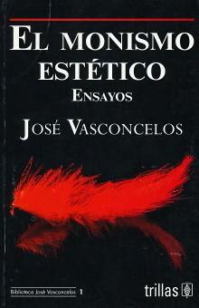 MONISMO ESTETICO, EL. ENSAYOS