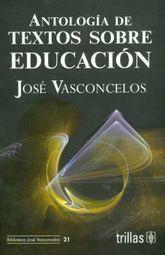 ANTOLOGIA DE TEXTOS SOBRE EDUCACION