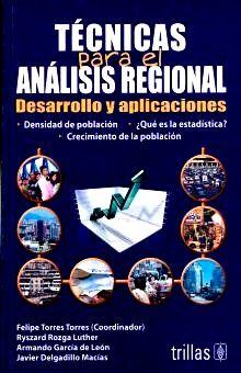 TECNICAS PARA EL ANALISIS REGIONAL. DESARROLLO Y APLICACIONES
