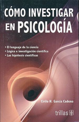 COMO INVESTIGAR EN PSICOLOGIA