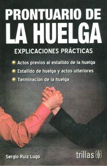 PRONTUARIO DE LA HUELGA. EXPLICACIONES PRACTICAS