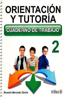 ORIENTACION Y TUTORIA 2. CUADERNO DE TRABAJO SECUNDARIA