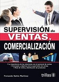 SUPERVISION DE VENTAS Y COMERCIALIZACION / 2 ED.