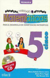 MATEMATICAS 5. DESTREZAS HABILIDADES Y ACTITUDES PRIMARIA (INCLUYE CD)