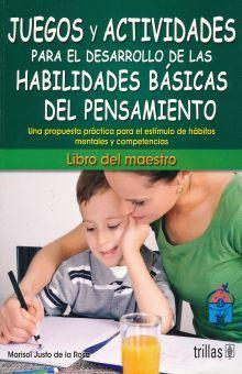JUEGOS Y ACTIVIDADES PARA EL DESARROLLO DE LAS HABILIDADES BASICAS DEL PENSAMIENTO. LIBRO DEL MAESTRO PREESCOLAR