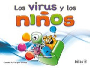 VIRUS Y LOS NIÑOS, LOS. PREESCOLAR