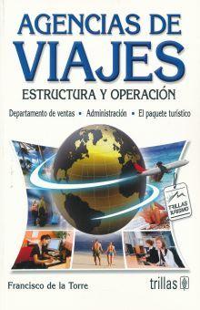 AGENCIAS DE VIAJES. ESTRUCTURA Y OPERACION / 5 ED.