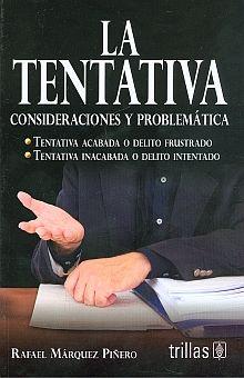 TENTATIVA, LA. CONSIDERACIONES Y PROBLEMATICA