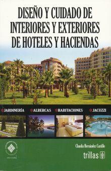 DISEÑO Y CUIDADO DE INTERIORES Y EXTERIORES DE HOTELES Y HACIENDAS