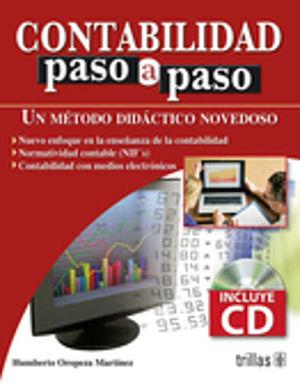 CONTABILIDAD PASO A PASO. UN METODO DIDACTICO NOVEDOSO (INCLUYE CD)