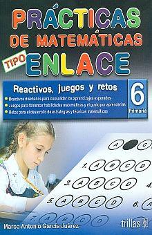 PRACTICAS DE MATEMATICAS TIPO ENLACE 6. PRIMARIA
