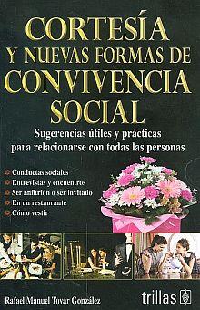 CORTESIA Y NUEVAS FORMAS DE CONVIVENCIA SOCIAL