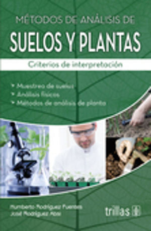 METODOS DE ANALISIS DE SUELOS Y PLANTAS. CRITERIOS DE INTERPRETACION
