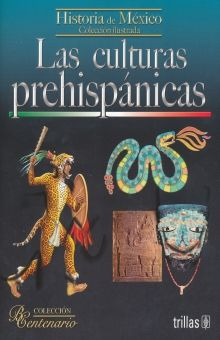 CULTURAS PREHISPANICAS, LAS