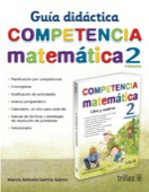 COMPETENCIA MATEMATICA 2 GUIA DIDACTICA. PRIMARIA