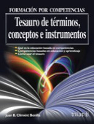 FORMACION POR COMPETENCIAS. TESAURO DE TERMINOS CONCEPTOS E INSTRUMENTOS