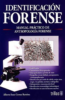 IDENTIFICACION FORENSE. MANUAL PRACTICO DE ANTROPOLOGIA FORENSE