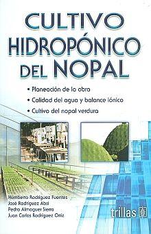 CULTIVO HIDROPONICO DEL NOPAL