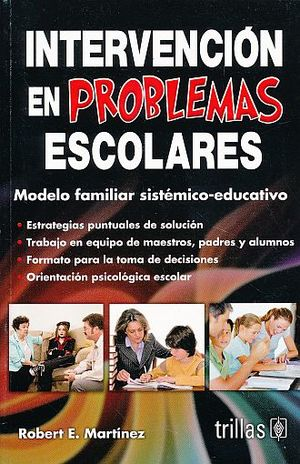 INTERVENCION EN PROBLEMAS ESCOLARES. MODELO FAMILIAR SISTEMICO EDUCATIVO