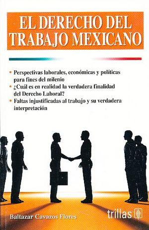 DERECHO DEL TRABAJO MEXICANO, EL / 2 ED.