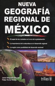 NUEVA GEOGRAFIA REGIONAL DE MEXICO