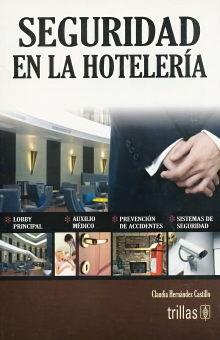 SEGURIDAD EN LA HOTELERIA
