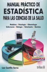 MANUAL PRACTICO DE ESTADISTICA PARA LAS CIENCIAS DE LA SALUD (INCLUYE CD)