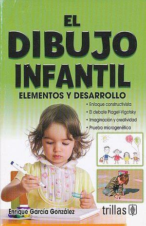 DIBUJO INFANTIL, EL. ELEMENTOS Y DESARROLLO