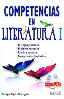 COMPETENCIAS EN LITERATURA I. (INCLUYE CD)