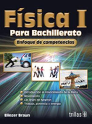 FISICA 1. BACHILLERATO / 2 ED.