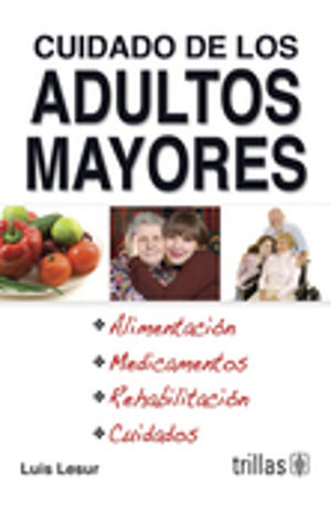 CUIDADO DE LOS ADULTOS MAYORES
