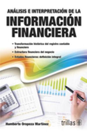ANALISIS E INTERPRETACION DE LA INFORMACION FINANCIERA / 2 ED.