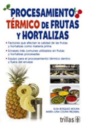 PROCESAMIENTO TERMICO DE FRUTAS Y HORTALIZAS