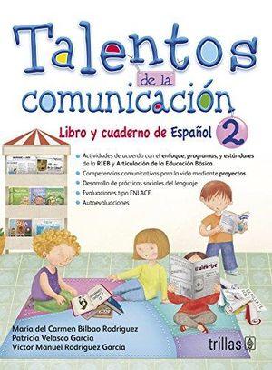 TALENTOS DE LA COMUNICACION 2. LIBRO Y CUADERNO