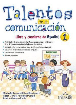 TALENTOS DE LA COMUNICACION 1. LIBRO Y CUADERNO DE ESPAÑOL PRIMARIA