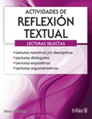 ACTIVIDADES DE REFLEXION TEXTUAL. LECTURAS SELECTAS. BACHILLERATO