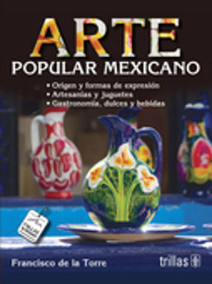 ARTE POPULAR MEXICANO / 2 ED.
