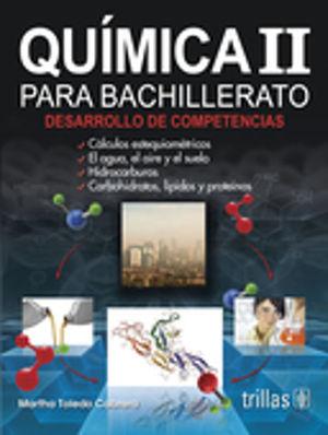 QUIMICA 2 PARA BACHILLERATO. DESARROLLO DE COMPETENCIAS