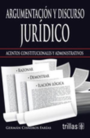ARGUMENTACION Y DISCURSO JURIDICO